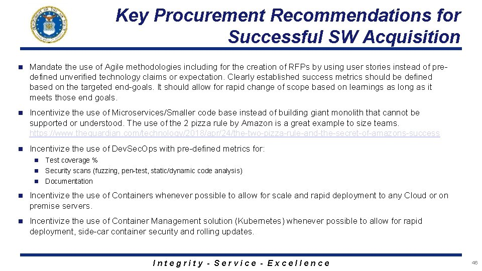 Key Procurement Recommendations for Successful SW Acquisition n Mandate the use of Agile methodologies