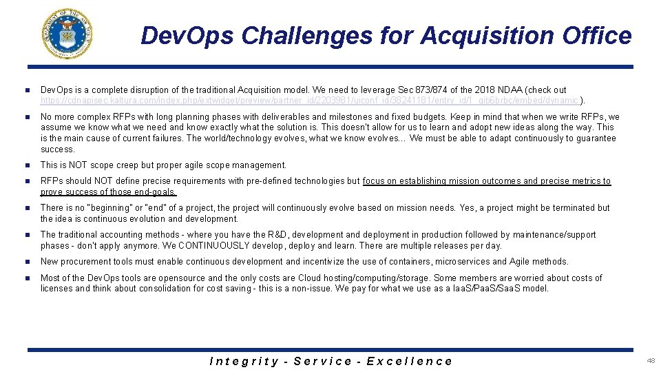 Dev. Ops Challenges for Acquisition Office n Dev. Ops is a complete disruption of