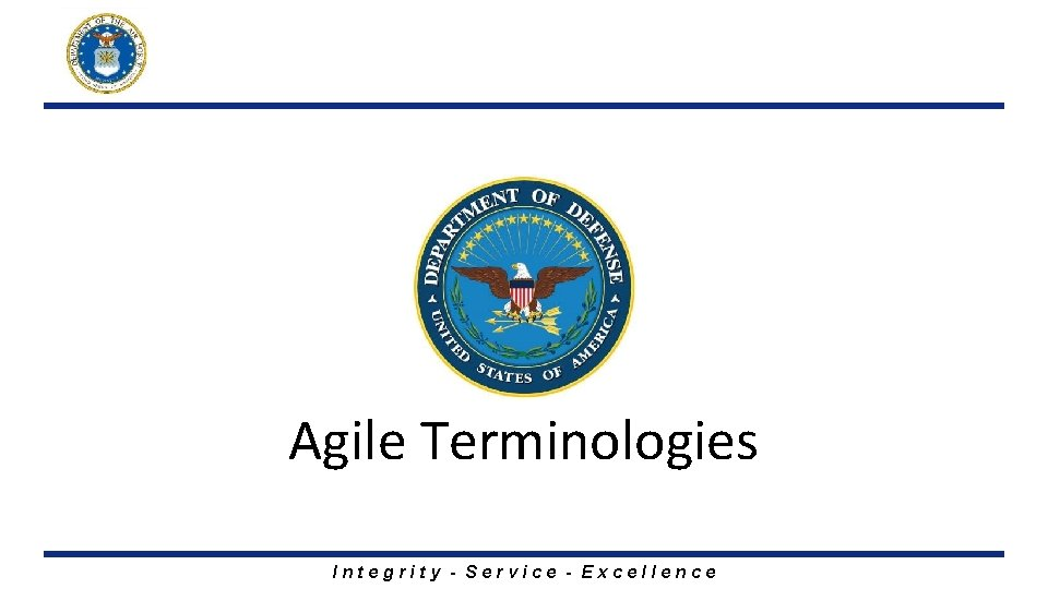Agile Terminologies Integrity - Service - Excellence