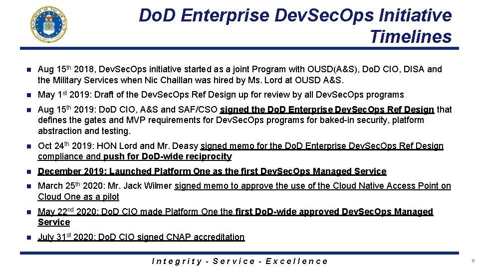 Do. D Enterprise Dev. Sec. Ops Initiative Timelines n Aug 15 th 2018, Dev.