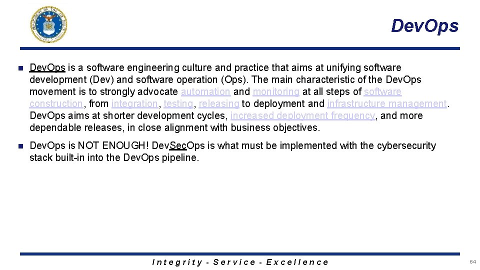 Dev. Ops n Dev. Ops is a software engineering culture and practice that aims