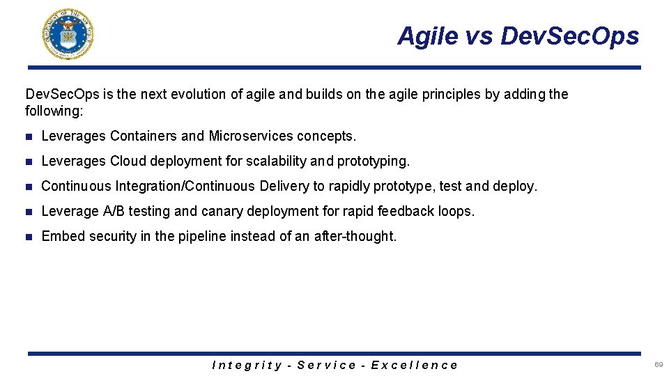Agile vs Dev. Sec. Ops is the next evolution of agile and builds on