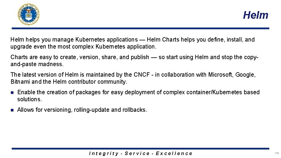 Helm helps you manage Kubernetes applications — Helm Charts helps you define, install, and