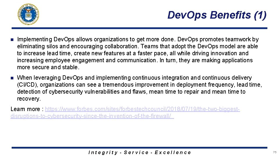 Dev. Ops Benefits (1) n Implementing Dev. Ops allows organizations to get more done.
