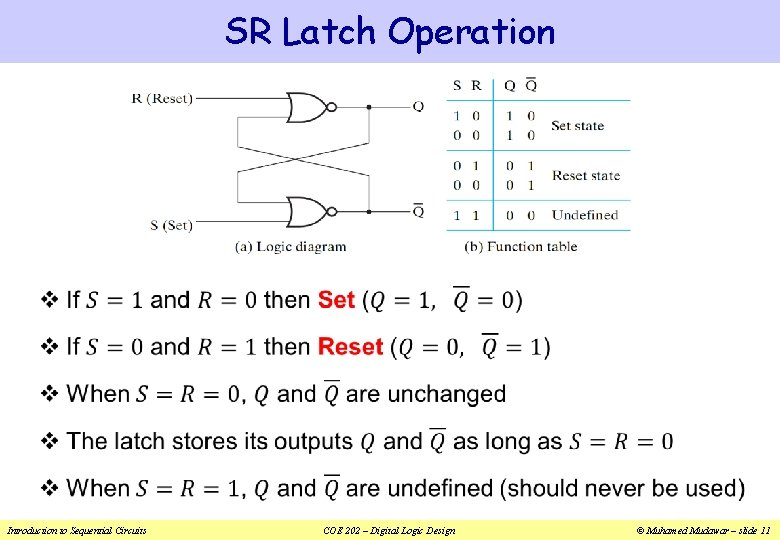 SR Latch Operation v Introduction to Sequential Circuits COE 202 – Digital Logic Design