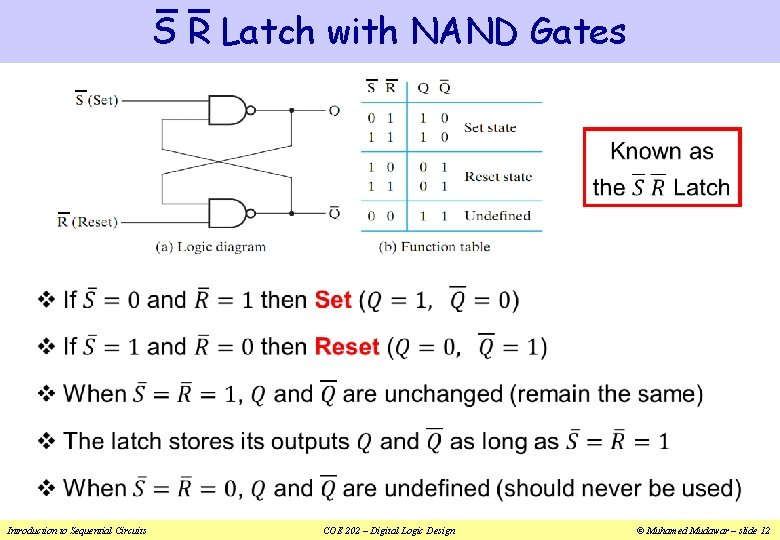 S R Latch with NAND Gates v Introduction to Sequential Circuits COE 202 –