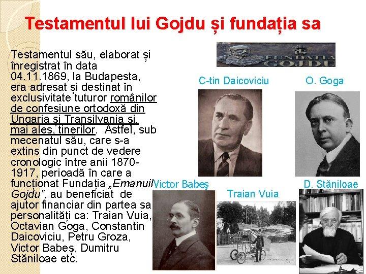 Testamentul lui Gojdu și fundația sa Testamentul său, elaborat și înregistrat în data 04.