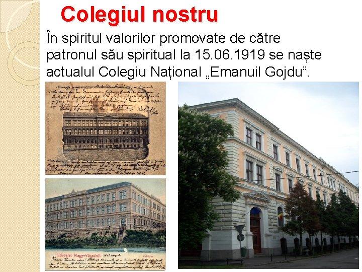 Colegiul nostru În spiritul valorilor promovate de către patronul său spiritual la 15. 06.