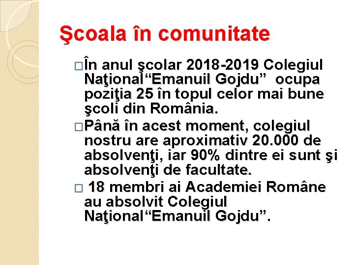 """Şcoala în comunitate �În anul şcolar 2018 -2019 Colegiul Naţional""""Emanuil Gojdu"""" ocupa poziţia 25"""