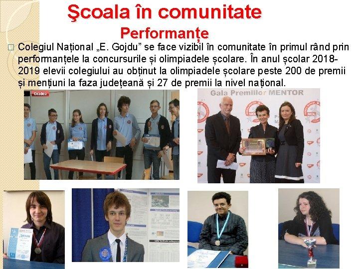 """Şcoala în comunitate Performanțe � Colegiul Național """"E. Gojdu"""" se face vizibil în comunitate"""