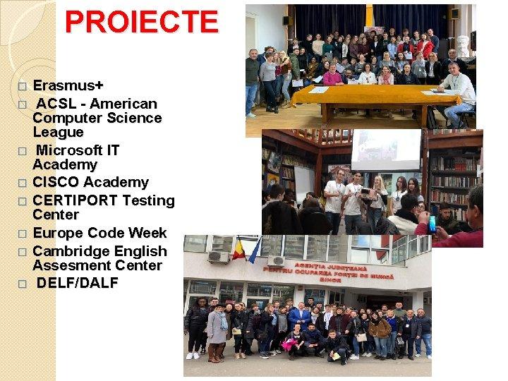 PROIECTE Erasmus+ � ACSL - American Computer Science League � Microsoft IT Academy �