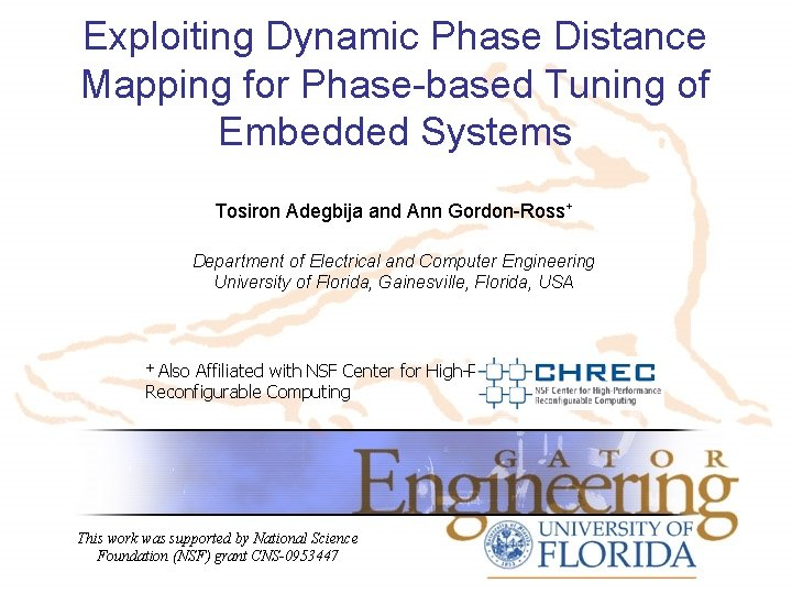 Exploiting Dynamic Phase Distance Mapping for Phase-based Tuning of Embedded Systems Tosiron Adegbija and