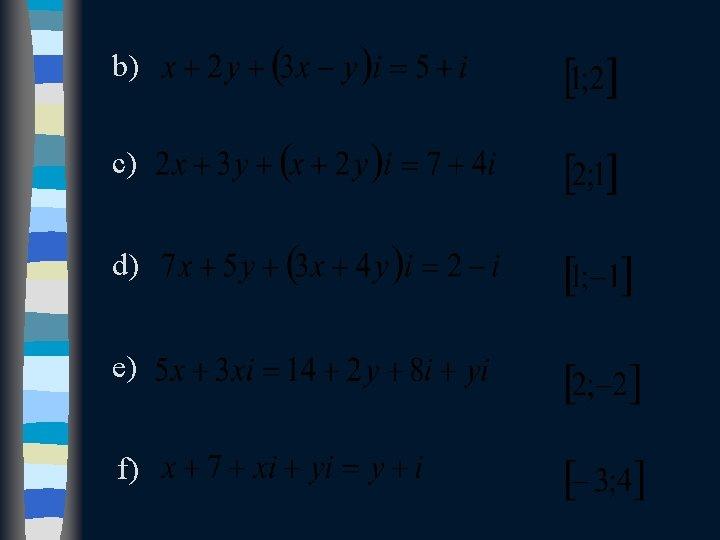 b) c) d) e) f)