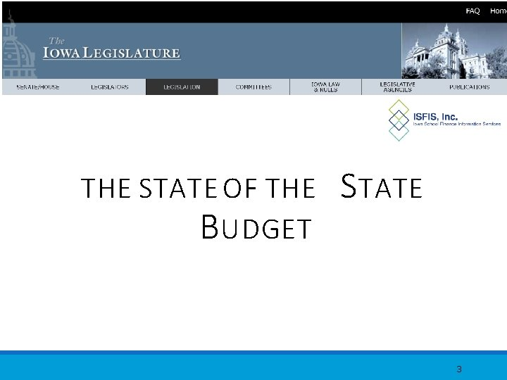 THE STATE OF THE B UDGET S TATE 3