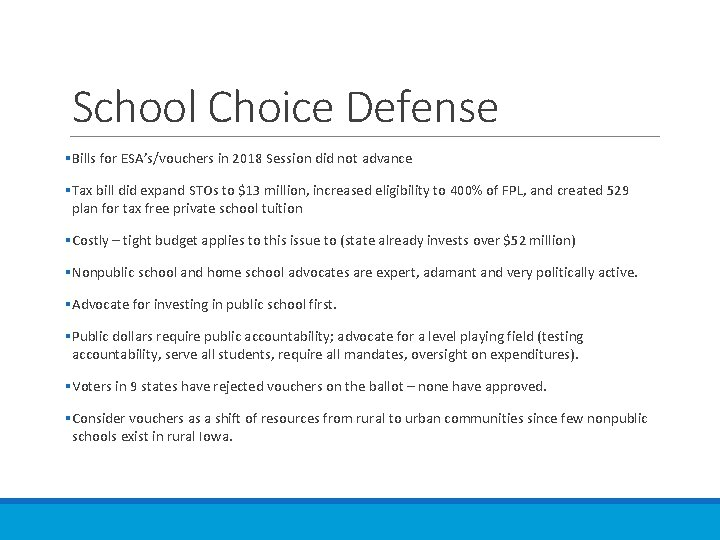 School Choice Defense §Bills for ESA's/vouchers in 2018 Session did not advance §Tax bill
