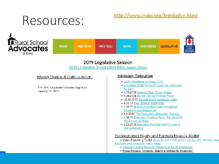Resources: http: //www. rsaia. org/legislative. html