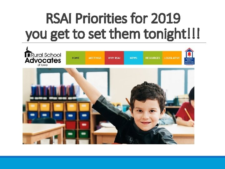 RSAI Priorities for 2019 you get to set them tonight!!!