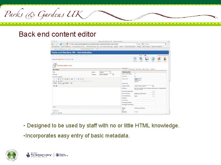 Back end content editor • Designed to be used by staff with no or