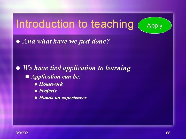 Introduction to teaching l And what have we just done? l We have tied