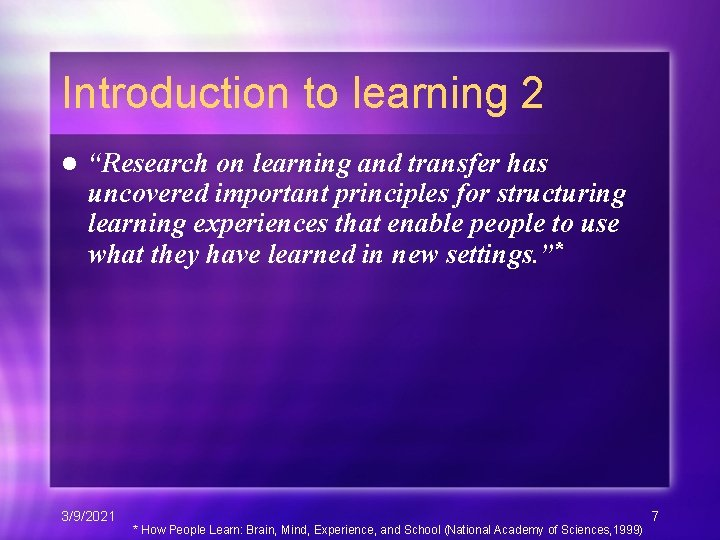 """Introduction to learning 2 l """"Research on learning and transfer has uncovered important principles"""