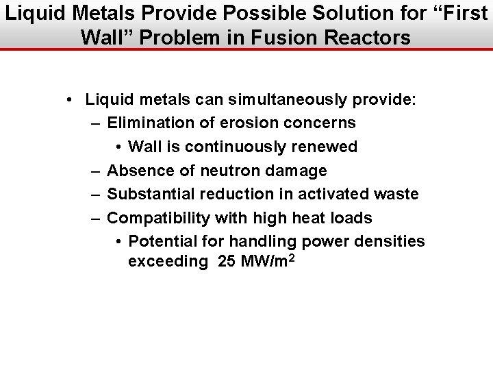"Liquid Metals Provide Possible Solution for ""First Wall"" Problem in Fusion Reactors • Liquid"
