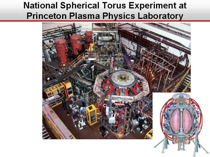 National Spherical Torus Experiment at Princeton Plasma Physics Laboratory 2