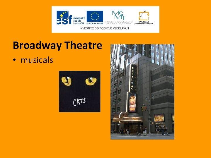 Broadway Theatre • musicals