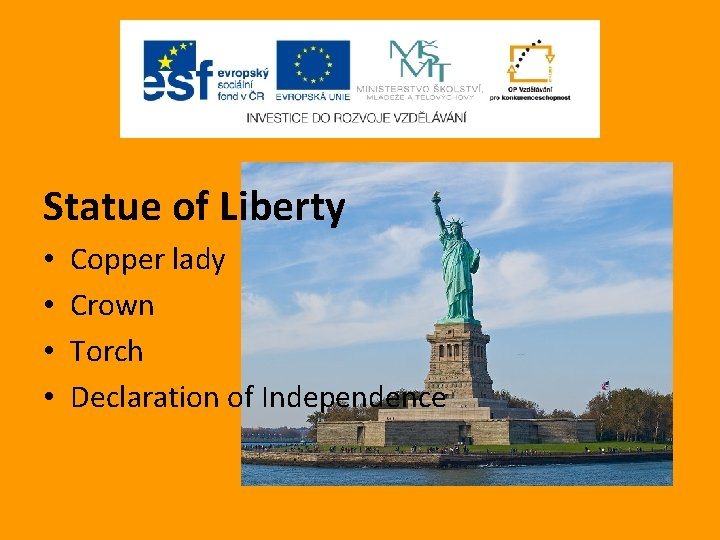 Statue of Liberty • • Copper lady Crown Torch Declaration of Independence