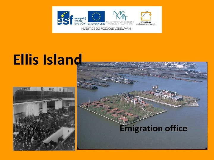 Ellis Island Emigration office