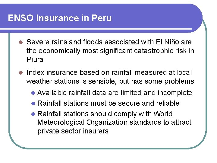 ENSO Insurance in Peru l Severe rains and floods associated with El Niño are