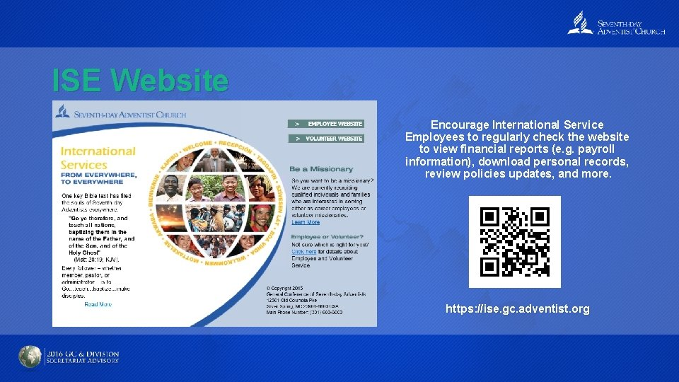 ISE Website Encourage International Service Employees to regularly check the website to view financial