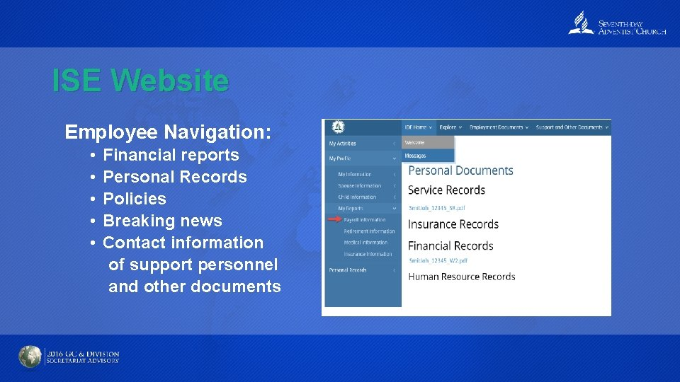 ISE Website Employee Navigation: • • • Financial reports Personal Records Policies Breaking news