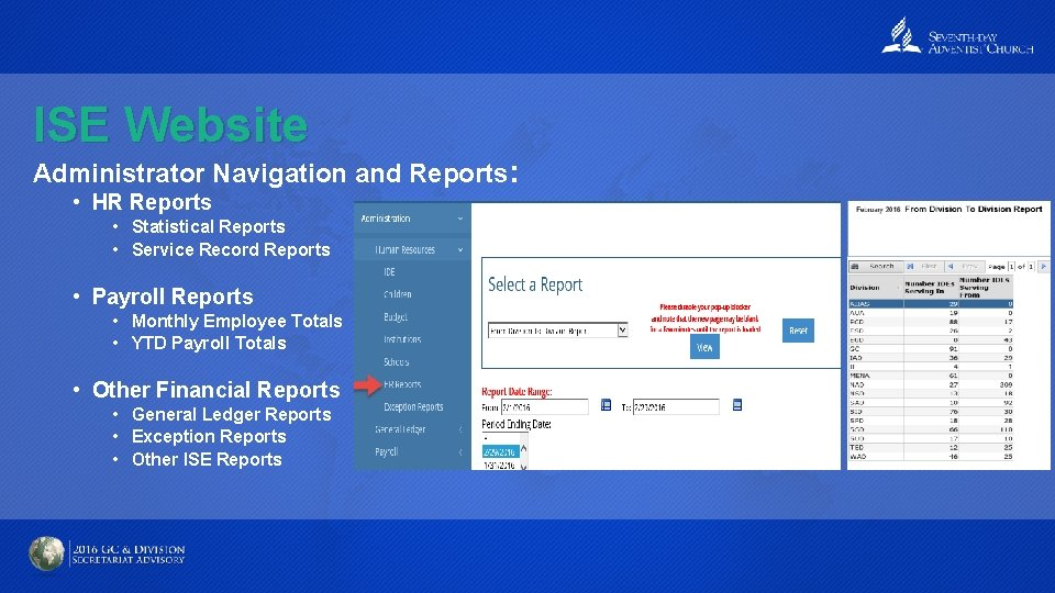 ISE Website Administrator Navigation and Reports: • HR Reports • Statistical Reports • Service