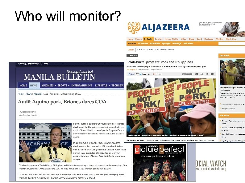 Who will monitor?