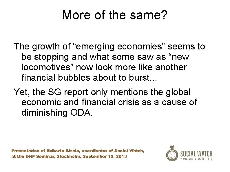 """More of the same? The growth of """"emerging economies"""" seems to be stopping and"""