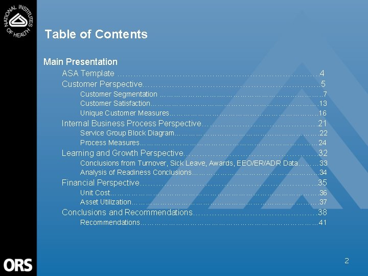 Table of Contents Main Presentation ASA Template ………………………………. . 4 Customer Perspective………………. . 5