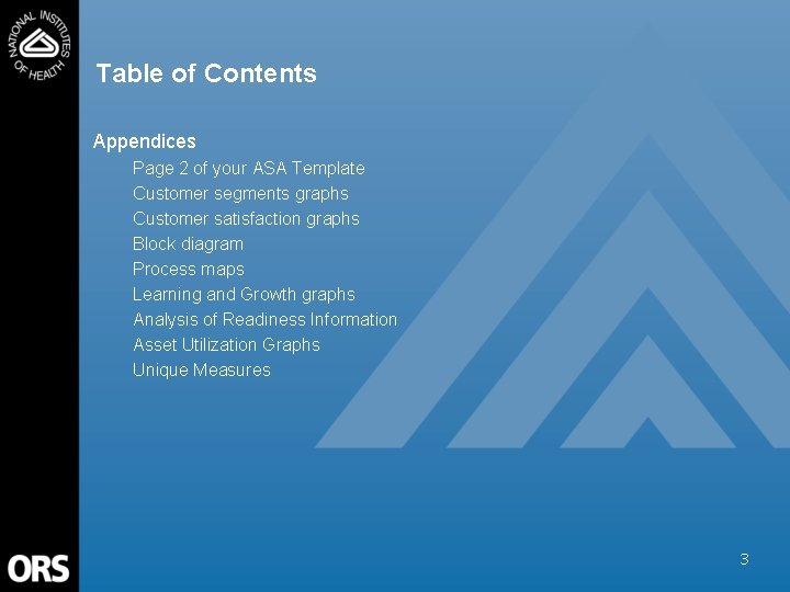 Table of Contents Appendices Page 2 of your ASA Template Customer segments graphs Customer