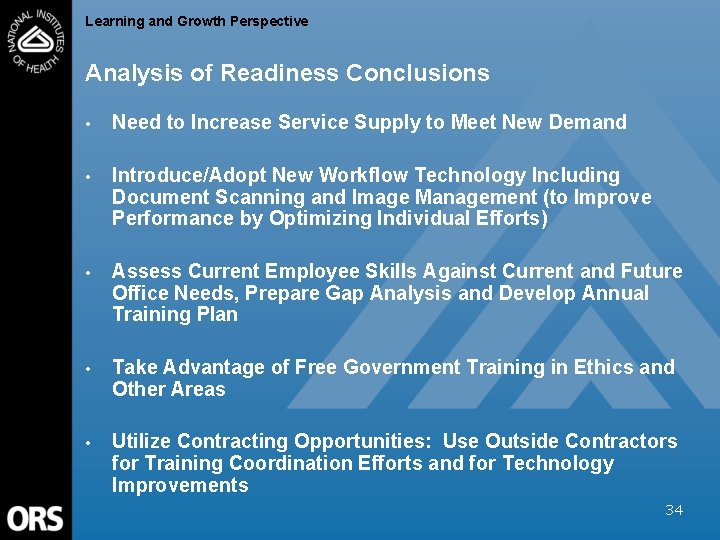Learning and Growth Perspective Analysis of Readiness Conclusions • Need to Increase Service Supply