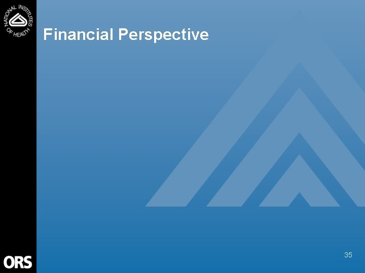 Financial Perspective 35