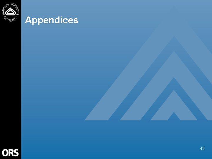 Appendices 43