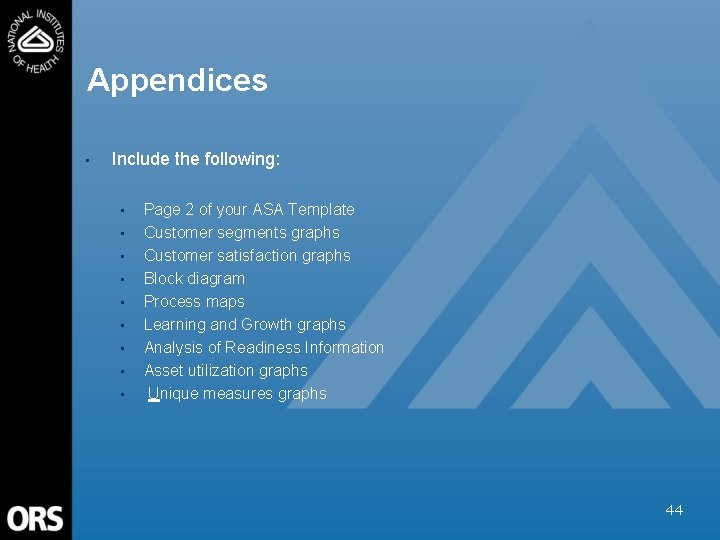Appendices • Include the following: • • • Page 2 of your ASA Template