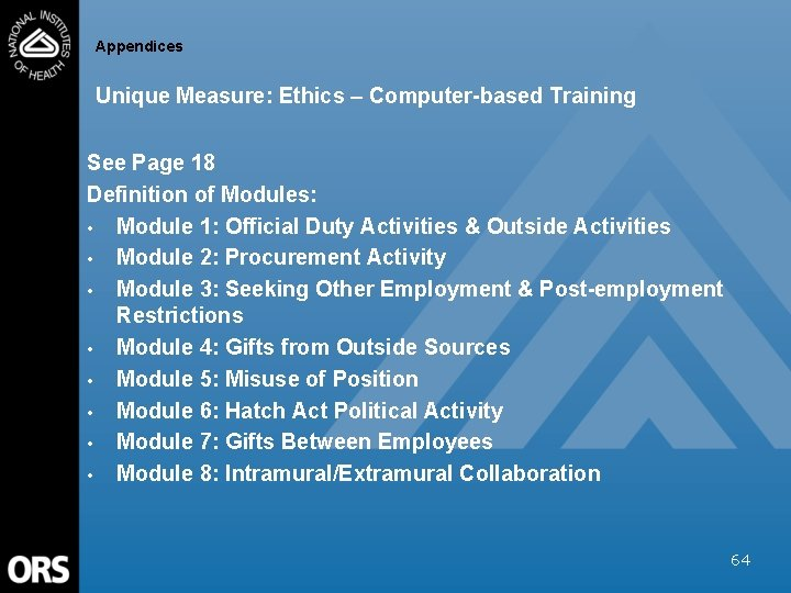 Appendices Unique Measure: Ethics – Computer-based Training See Page 18 Definition of Modules: •