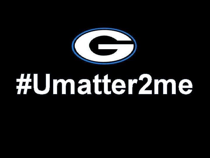 #Umatter 2 me