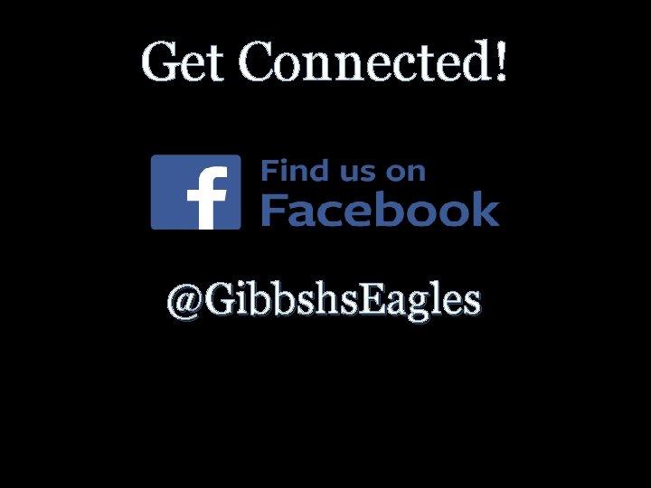 Get Connected! @Gibbshs. Eagles