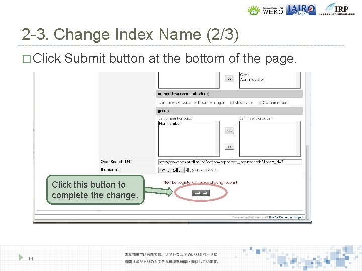 2 -3. Change Index Name (2/3) � Click Submit button at the bottom of
