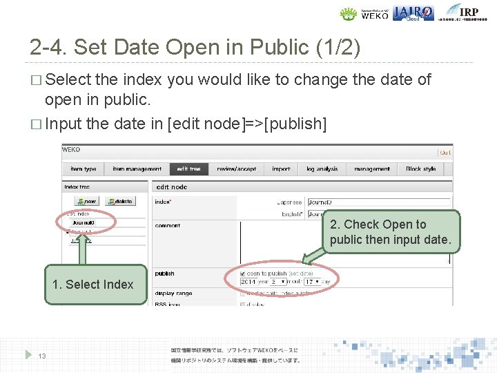 2 -4. Set Date Open in Public (1/2) � Select the index you would