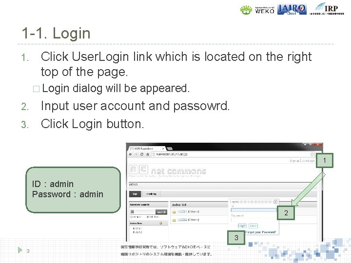 1 -1. Login 1. Click User. Login link which is located on the right