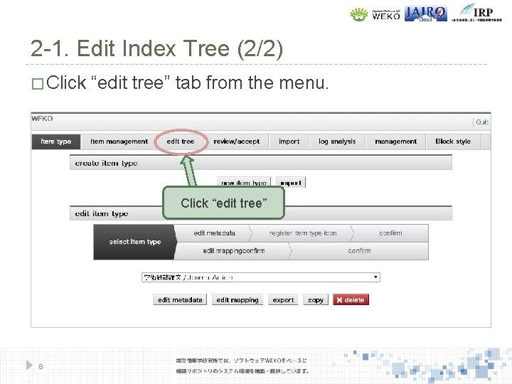 """2 -1. Edit Index Tree (2/2) � Click """"edit tree"""" tab from the menu."""