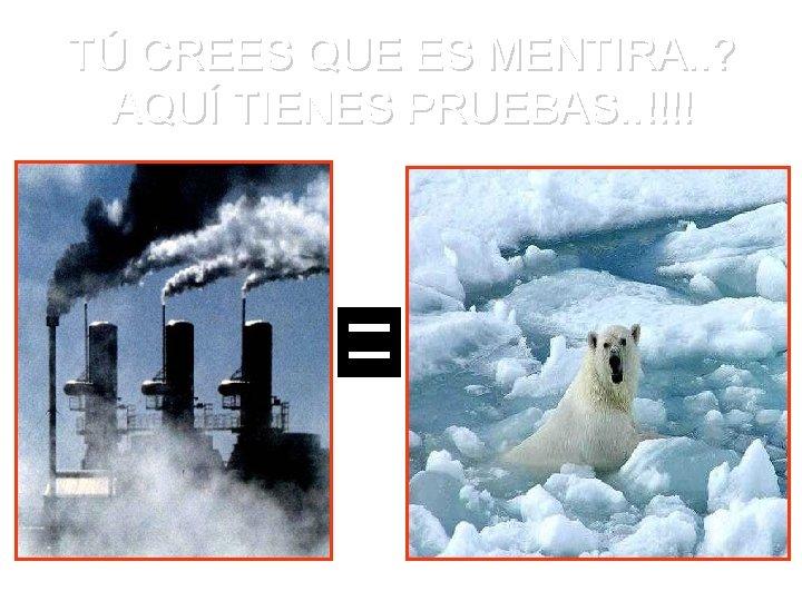 TÚ CREES QUE ES MENTIRA. . ? AQUÍ TIENES PRUEBAS. . !!!!
