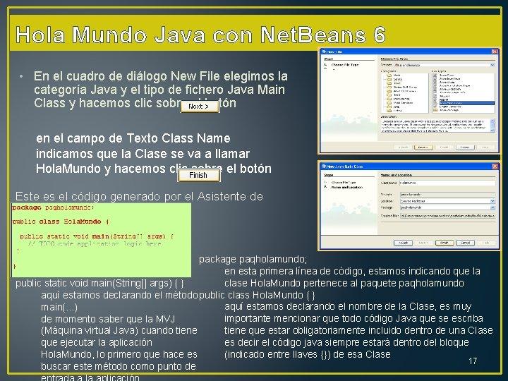 Hola Mundo Java con Net. Beans 6 • En el cuadro de diálogo New